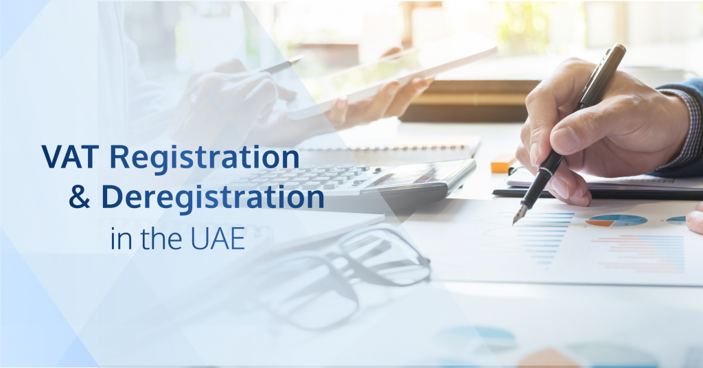 CZTA blog - UAE VAT registration and deregistration